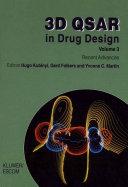 3D QSAR in drug design. vol.3: recent advances [electronic resource]