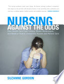 Nursing Against the Odds [electronic resource]