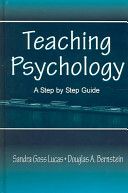 Teaching psychology : a step by step guide [electronic resource]