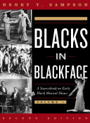 Blacks in Blackface [electronic resource]