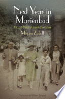 Next Year in Marienbad : The Lost Worlds of Jewish Spa Culture [electronic resource]