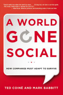A World Gone Social [electronic resource]