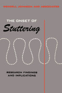Onset of Stuttering : Research Findings and Implications [electronic resource]