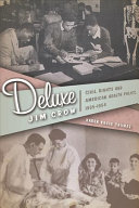 Deluxe Jim Crow [electronic resource]