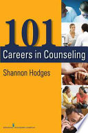 101 Careers in Counseling [electronic resource]