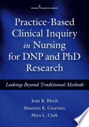 Practice-Based Clinical Inquiry in Nursing [electronic resource]