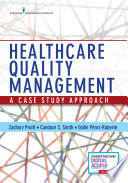 Healthcare Quality Management [electronic resource]