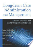 Long-term Care Administration and Management [electronic resource]