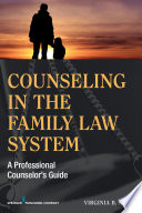 Counseling in the Family Law System [electronic resource]
