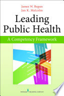 Leading Public Health [electronic resource]