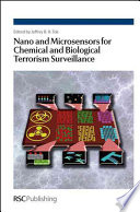 Nano and Microsensors for Chemical and Biological Terrorism Surveillance [electronic resource]