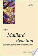The Maillard Reaction [electronic resource]