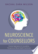 Neuroscience for Counsellors [electronic resource]