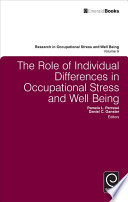 The Role of Individual Differences in Occupational Stress and Well Being [electronic resource]