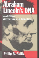 Abraham Lincoln's DNA and other adventures in genetics [electronic resource]