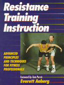 Resistance training instruction [electronic resource]