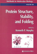Protein structure, stability, and folding [electronic resource]