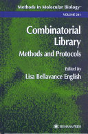 Combinatorial library methods and protocols [electronic resource]