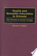 Health and Sexuality Education in Schools [electronic resource]