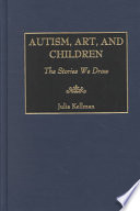 Autism, Art, and Children [electronic resource]