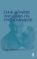 Clinical Papers and Essays on Psychoanalysis [electronic resource]