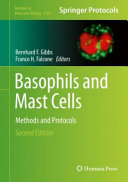 Basophils and Mast Cells : Methods and Protocols [electronic resource]