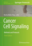 Cancer Cell Signaling : Methods and Protocols [electronic resource]