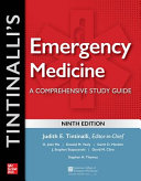 Tintinalli's emergency medicine : a comprehensive study guide [electronic resource]
