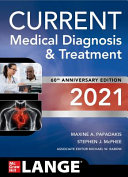 Current medical diagnosis & treatment 2021 [electronic resource]