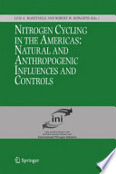 Nitrogen Cycling in the Americas: Natural and Anthropogenic Influences and Controls [electronic resource]