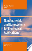 Nanomaterials and Nanosystems for Biomedical Applications [electronic resource]