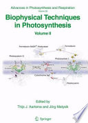 Biophysical Techniques in Photosynthesis [electronic resource]