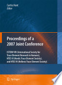 Proceedings of the VIIIth Conference of the International Society for Trace Element Research in Humans (ISTERH), the IXth Conference of the Nordic Trace Element Society (NTES), and the VIth Conference of the Hellenic Trace Element Society (HTES), 2007 [electronic resource]