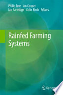 Rainfed Farming Systems [electronic resource]