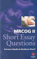 MRCOG II Short Essay Questions [electronic resource]