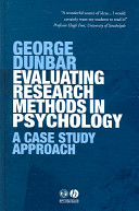 Evaluating research methods in psychology : a case study approach [electronic resource]