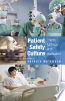 Patient Safety Culture [electronic resource]