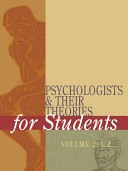 Psychologists and Their Theories For Students 2V [electronic resource]