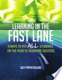 Learning in the Fast Lane [electronic resource]