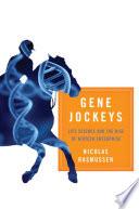 Gene Jockeys [electronic resource]