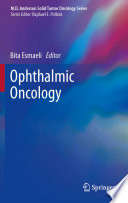Ophthalmic Oncology [electronic resource]