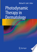 Photodynamic Therapy in Dermatology [electronic resource]