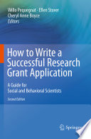 How to Write a Successful Research Grant Application A Guide for Social and Behavioral Scientists /  [electronic resource]