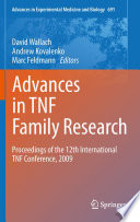 Advances in TNF Family Research Proceedings of the 12th International TNF Conference, 2009 /  [electronic resource]