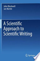A Scientific Approach to Scientific Writing [electronic resource]