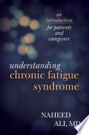 Understanding Chronic Fatigue Syndrome [electronic resource]