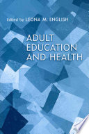Adult Education and Health [electronic resource]