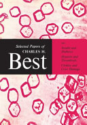 Selected Papers of Charles H. Best [electronic resource]