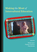 Making the Most of Intercultural Education [electronic resource]