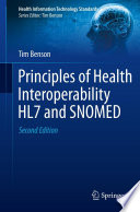 Principles of Health Interoperability HL7 and SNOMED [electronic resource]